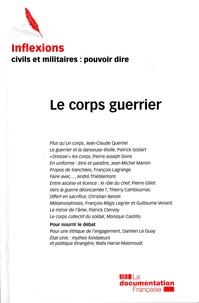 Collectif - Inflexions N°12 Le Corps Guerrier Septembre 2009.
