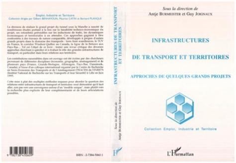 Collectif - Infrastructures de transport et territoires - Approches de quelques grands projets.