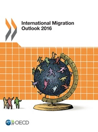 Collectif - International Migration Outlook 2016.