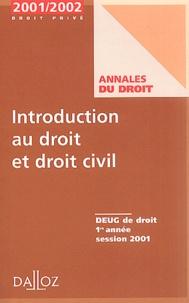 Introduction au droit et au droit civil Deug de droit 1ère année. Session 2001.pdf