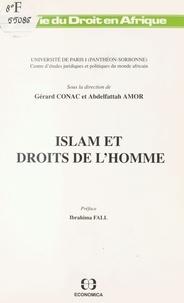 Collectif - Islam et droits de l'homme - [actes de la rencontre, Paris, 28 avril 1989].