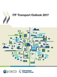 Collectif - ITF Transport Outlook 2017.
