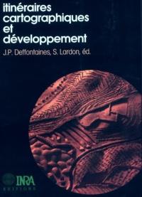Collectif - Itinéraires cartographiques et développement.