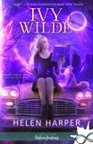 Collectif - Ivy Wilde - Tome 1, Quand fainéantise rime avec magie.