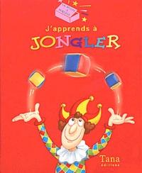 J'apprends à jongler