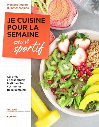 Je cuisine pour la semaine - Spécial sportifs