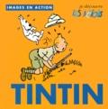 Collectif - Je découvre les actions avec Tintin.