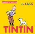 Collectif - Je découvre les couleurs avec Tintin.