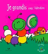 Collectif - Je grandis avec Valentine.