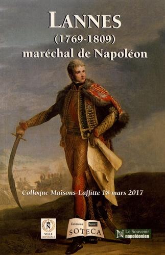Collectif - Jean Lannes (1769-1809) - Maréchal de Napoléon.