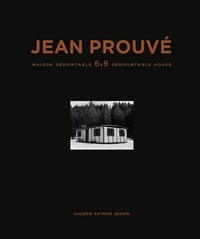 Collectif - Jean Prouvé - Maison demontable 6x9 1944.