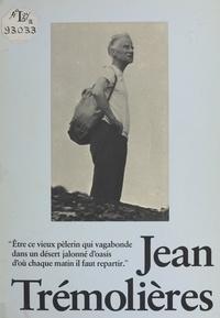 Collectif et Jean Trémolières - Jean Trémolières.