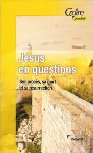 Collectif - Jésus en questions vol 2.