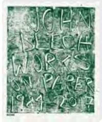 Collectif - John Beech - Works on paper 1984-2017.
