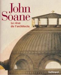 Galabria.be John Soane. Le rêve de l'architecte Image