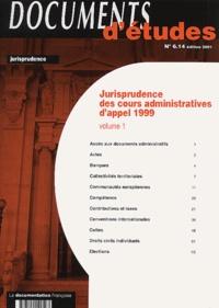 Galabria.be Jurisprudence des cours administratives d'appel 1999 - Volume 1 Image