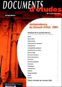 Collectif - Jurisprudence du Conseil d'Etat 2001.