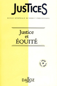 JUSTICES REVUE GENERALE DE DROIT PROCESSUEL NUMERO 9 JANVIER-MARS 1998 : JUSTICE ET EQUITE.pdf