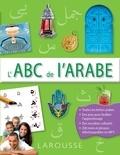 Collectif - L'ABC de l'Arabe.