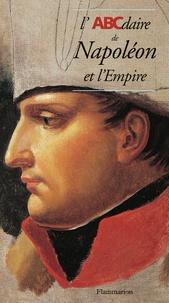 Collectif - L'ABCdaire de Napoléon et l'Empire.