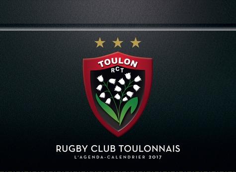 Rct Toulon Calendrier.L Agenda Calendrier Rc Toulon 2017