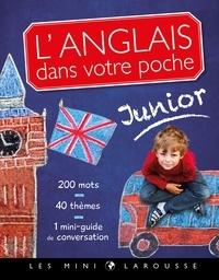 Collectif - L'anglais dans votre poche, spécial junior.
