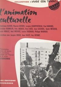 Collectif et Jacques Douai - L'animation culturelle.