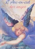 Collectif - L'arc-en-ciel des anges.
