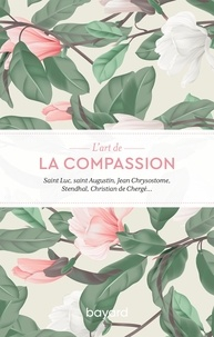 Collectif - L'art de la compassion.