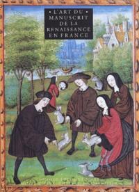 Lart du manuscrit de la Renaissance en France.pdf