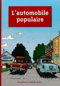 Collectif - L'automobile populaire.