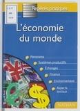 Collectif - L'économie du monde.