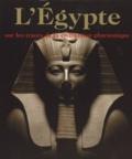 Collectif et Regine Schulz - L'Egypte - Sur les traces de la civilisation pharaonique.
