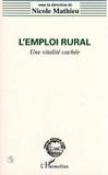 Collectif - L'emploi rural - Une vitalité cachée.