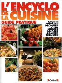 Collectif - L'encyclo de la cuisine.