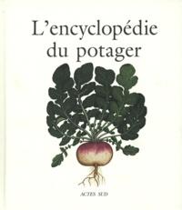 Collectif et Antoine Jacobsohn - L'encyclopédie du potager.