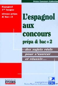 Collectif - L'espagnol aux concours, prépa & bac 2.