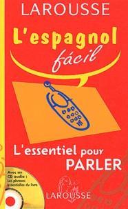 Collectif - L'espagnol facil - L'essentiel pour parler. 1 CD audio
