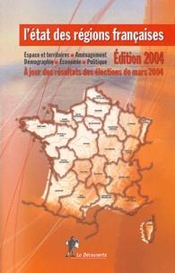 Collectif et Elisabeth Lau - L'état des régions françaises - Un panorama unique et complet.