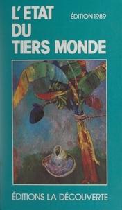 Collectif et Serge Cordellier - L'État du Tiers Monde.