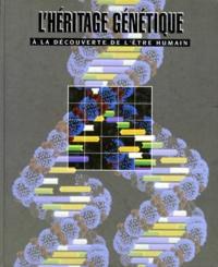 Collectif - L'héritage génétique.