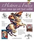 Collectif - L'Histoire de France pour ceux qui ont tout oublié.