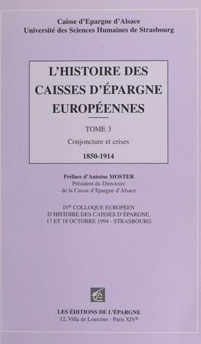 L'histoire des caisses d'épargne européennes. Tome 3