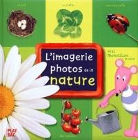 Collectif - L'imagerie photos de la nature avec Moustilou la souris.