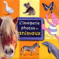 Collectif - L'imagerie photos des animaux avec Moustilou la souris.