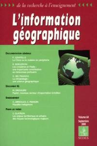 Collectif - L'information géographique volume 64 septembre 2000.