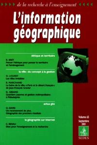 Collectif - L'information géographique Volume 65 Septembre 2001.