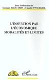 Collectif - L'insertion par l'économique - Modalités et limites, actes du séminaire de Roubaix, 30 septembre-1er octobre 1993.