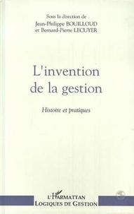 Collectif - L'invention de la gestion - Histoire et pratiques, [actes du colloque, Paris, École supérieure de commerce de Paris, mai 1992].