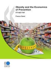 Collectif - L'obésité et l'économie de la prévention - Objectif santé.